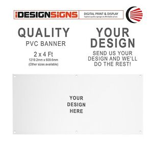 PVC Banner - 2x4ft + YOUR ARTWORK - Personalised/Custom/Shop/Party/Advertisement