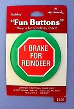 BUY1&GET1@50%~Hallmark PIN Christmas MOC BUTTON-I BRAKE FOR REINDEER Vtg Holiday
