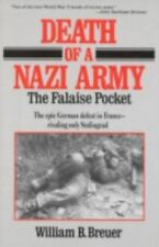 Death of a Nazi Army : The Falaise Pocket by William Breuer (1997, Hardcover)