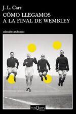 Steeple Sinderby Wanderers - COMO LLEGAMOS A LA FINAL DE WEMBLEY - Book