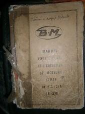 BERNARD MOTEURS : Notice utilisation entretien moteurs 18 28 218 318 328 1963