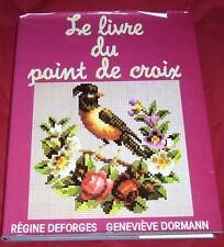 LE LIVRE DU POINT DE CROIX / REGINE DEFORGES ET GENEVIEVE DORMANN