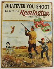 REMINGTON WHATEVER YOU SHOOT METAL SIGN Bird Hunting Shotgun Shell Gun NEW Repro