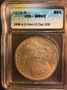 1879-O MS62 VAM 4 O/Horiz.O Top 100 Morgan Silver Dollar