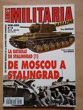 Militaria HS Hors-série * N° 18 * De Moscou à Stalingrad (La bataille de Staling