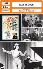 FICHE CINEMA : LADY BE GOOD - Powell,Sothern,Young,McLeod 1941