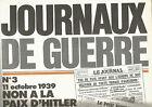 JOURNAUX DE GUERRE N°03 11 OCTOBRE 1939 NON A LA PAIX D'HATLER
