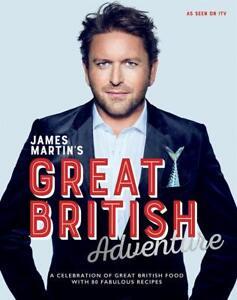 James Martin's Great British Adventure: A celebr, Excellent, Books, mon000015541