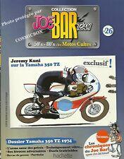 Joe Bar Team BD revue moto YAMAHA 350 TZ & moto gp Japan motor bike booklet 26