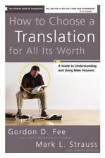 How to Choose a Translation for All Its Worth by Mark Strauss