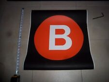22x24 B LOCAL NY SUBWAY ROLL SIGN CENTRAL PARK MANHATTAN BROOKLYN BRIGHTON BEACH