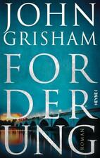 Forderung von John Grisham (2018, Gebundene Ausgabe)