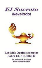 NEW El Secreto ¡Revelado! (Spanish Edition) by Roberto Alberto Bonomi