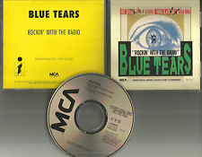 BLUE TEARS Rockin With The Radio  w/ RARE EDIT PROMO DJ CD Single 1990 MINT