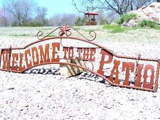 Metal Welcome to the Patio Sign for Entry or Gate 44 3/4 inch