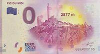 BILLET 0  EURO  PIC DU MIDI  2877 M  FRANCE  2017  NUMERO 100