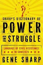 Sharp's Dictionary of Power and Struggle : Language of Civil Resistance in...