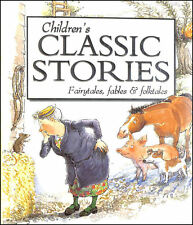 Childrens Classic Stories by Marshall, Anne [Editor]