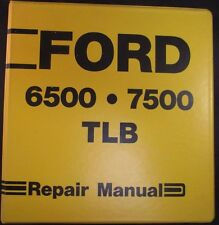 Ford 6500 and 7500 Tractor Loader Backhoe (TLB) Service Repair Manual