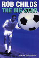 The Big Star, Childs, Rob, Very Good Book