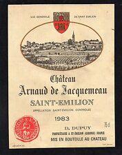 SAINT EMILION ETIQUETTE CHATEAU ARNAUD DE JACQUEMAU 1983  §11/04/16§
