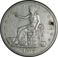 1875-S $1 TRADE DOLLAR SILVER XF+ DETAILS HOLED / CLEANED /CULL COND (050221332)