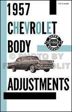 1957 Chevy Body Adjustment Manual Bel Air 150 210 Doors Windows Convertible Top
