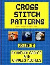 Cross Stitch Patterns: from Brenda's Craft Shop (Volume 1) by Gerace, Brenda