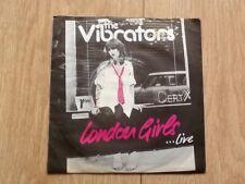 """VIBRATORS . LONDON GIRLS 7"""""""
