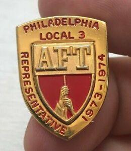 AFT Philadelphia Local 3 1973-1974 Pin