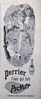 PUBLICITÉ DE PRESSE 1962 PERRIER L'EAU QUI FAIT PSCHITT - KIRAZ - SCOOTER