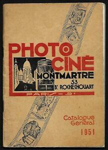 Photographie : PHOTO-CINE MONTMARTRE - Paris : Catalogue Général 1951 - TBE
