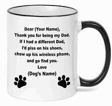 Personalized Mug  Dear Dog Dad  With Your Custom name and Your Dog's  Name