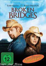 BROKEN BRIDGES (Toby Keith, Kelly Preston) NEU+OVP