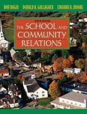 The School and Community Relations by Don Bagin, Edward H. Moore and Donald...