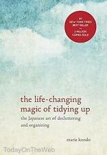 The Life Changing Magic of Tidying Up Japanese Art of Decluttering Marie Kondo