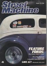 STREET MACHINE MAGAZINE  AUGUST 1984 VOL.6 NO.4  POP,CORTINA,ZODIAC,ESCORT   LS