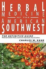 Herbal Medicine of the American Southwest: The Definitive Guide by Charles W. K