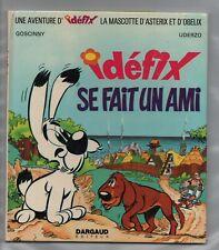 Idéfix se fait un ami. Dargaud 1972. UDERZO GOSCINNY. Cartonné. EO. (réf. U4)