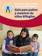 Parents' and Teachers' Guides: Guía para Padres y Maestros Ninos Bilingües 24...