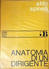 ANATOMIA DI UN DIRIGENTE - ALDO SPINELLI - ED. BORLETTI, 1972