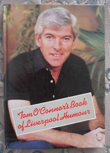 TOM O'CONNOR = SIGNED BOOK = TOM O'CONNOR'S BOOK OF LIVERPOOL HUMOUR = 1987.