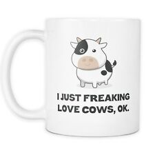 I Just Freaking Love Cows Coffee Mug - Ok Cow Moo - 11oz Cup