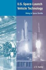 U.S. SPACE LAUNCH-VEHICLE TECHNOLOGY: VIKING TO SPACE SHUTTLE By J. D. Mint