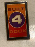 Built 4 Rock Pin