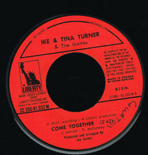 "45T 7"": Ike & Tina Turner: come together. liberty. A16"