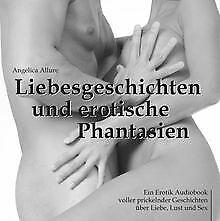 Liebesgeschichten und erotische Phantasien - Ein Erotik ...   Buch   Zustand gut