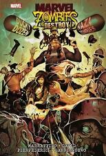Marvel Zombies Destroy! by Peter David, Mirco Pierfederici and Frank Marraffino
