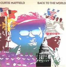 CURTIS MAYFIELD Back To The World CURTOM RECORDS Sealed 180 Gram Vinyl Record LP
