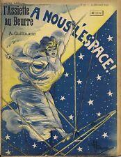 L'assiette au beurre n°37 du 14/12/1901 A nous l'espace par Albert Guillaume